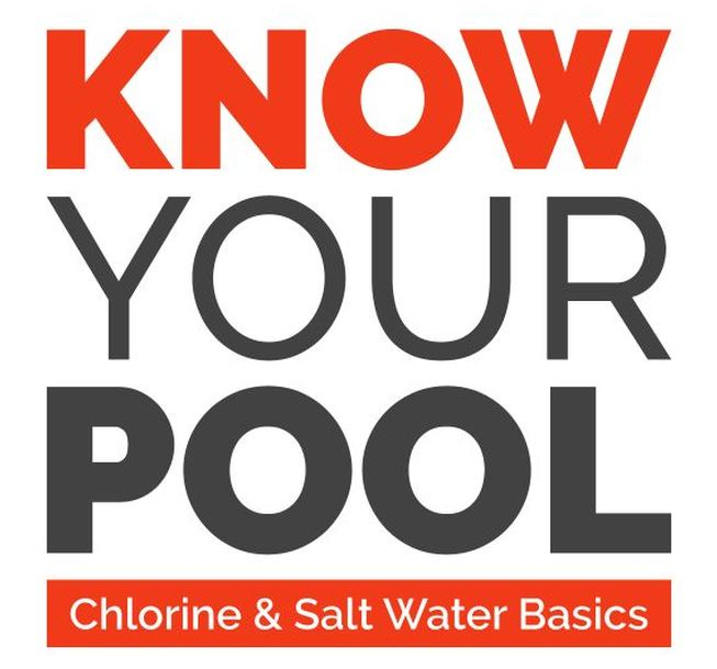 Know Your Pool: Chlorine and Salt Water Basics